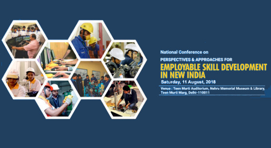 National Conference on Perspectives & Approaches for Employable Skill Development in New India