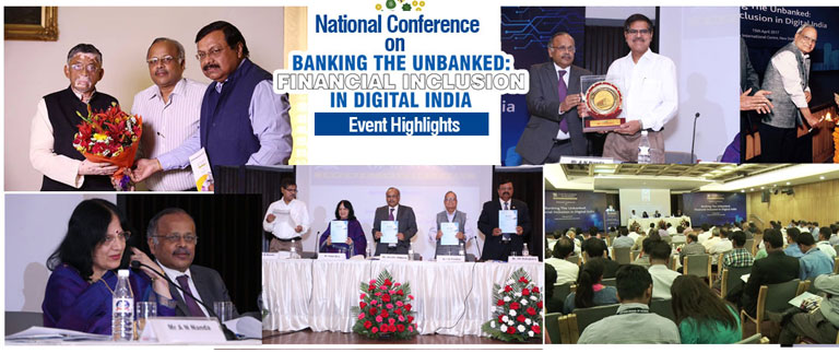 "Event Highlights : National Conference On ""banking The Unbanked: Financial Inclusion In Digital India"""