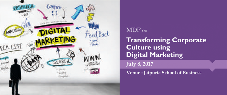 MDP on Transforming Corporate Culture using Digital Marketing   July 8, 2017